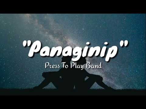 PANAGINIP | Press to Play (Official Lyric Video)