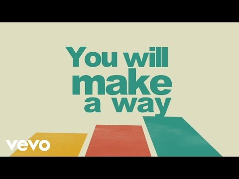 I AM THEY - Make a Way (Official Lyric Video)