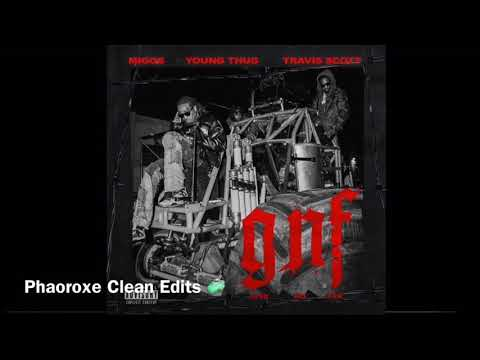 Migos – GNF (Ft. Young Thug & Travis Scott) (Clean)