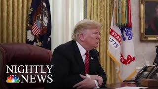 President Trump To Deliver Prime Time Speech To Build Support For Border Wall | NBC Nightly News