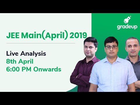 JEE Main 2019 Paper Analysis (8th April): Questions asked in the Exam