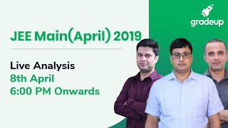 Live Analysis:JEE Main April 2019 Exam Paper by top faculties