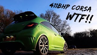 MADNESS!! *411BHP STAGE 4.5* VAUXHALL CORSA VXR HAS BLOWN MY MIND! *FASTEST* ON THE ROAD?