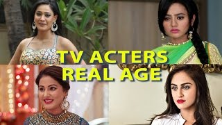 Tv Actress And Their Real Age