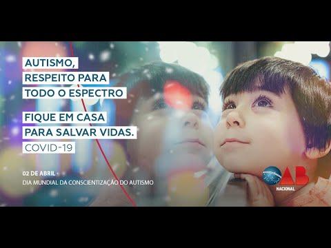 Homenagem da OAB Nacional no Dia Mundial da Conscientização do Autismo