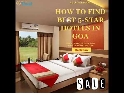 How To Find Best 5-star Hotels In Goa   Cheap Hotels In Goa – Saleontravel.com