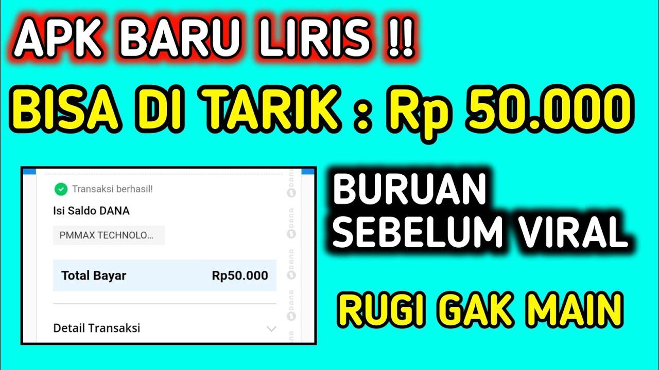 BARU RILIS !! BISA DI TARIK 50K/HARI - APK PENGHASIL SALDO DANA TERCEPAT 2021 - BURUAN GARAP