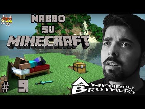 Nabbo su Minecraft - SONO MORTO ! HO PERSO TUTTO !  [Gameplay Ita] # 9