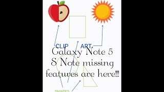 Add some of the S note features on the Samsung Galaxy Note 5