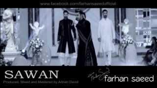 Farhan Saeed - Sawan