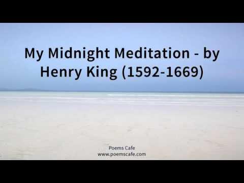 My Midnight Meditation   by Henry King 1592 1669