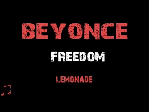 Beyonce - Freedom [ Lyrics ] (Album Lemonade)