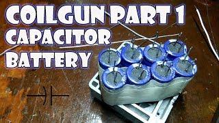 Download Let S Make A Coil Gun Part 1 Capacitor Battery MP3, MKV