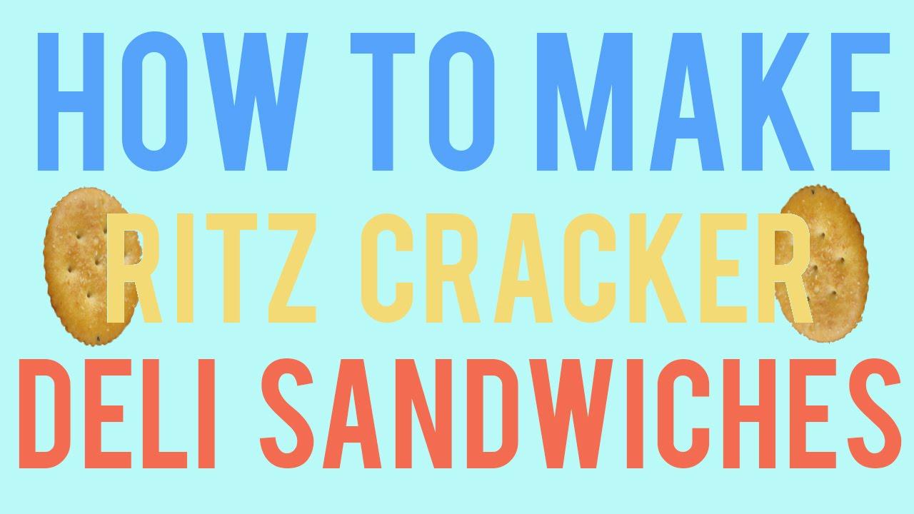 How to Make a Ritz Cracker Deli Sandwich - YouTube