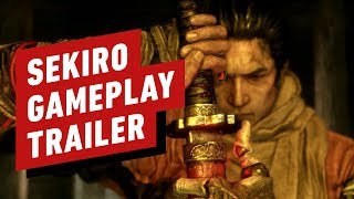 Sekiro: Shadows Die Twice - Official Gameplay Trailer