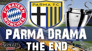 Parma Drama | Part 101 | The End | Football Manager 2015