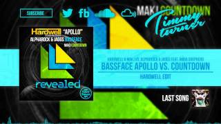 Hardwell vs. Alpharock & JAGGS feat. Amba Shepherd - Bassface Apollo vs. Countdown (Hardwell Edit)