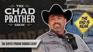 Chad Prather - 30 Days from Doomsday | Guest: Clyde Scott | Ep 74