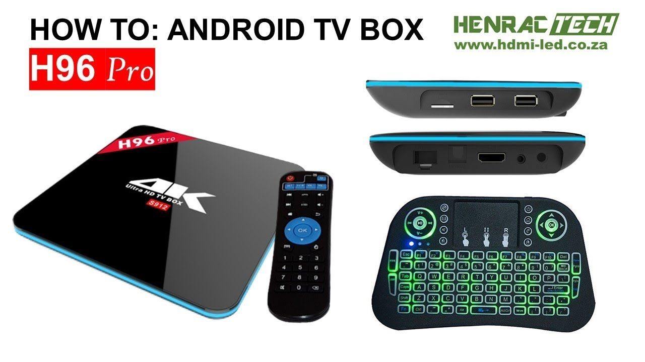 How to Android TV box South Africa H96 Pro