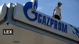 Has EU got a case against Gazprom?