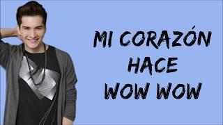 Elenco de Soy Luna - Mi Corazón Hace Wow Wow (Letra/Lyrics) - Soy Luna 3