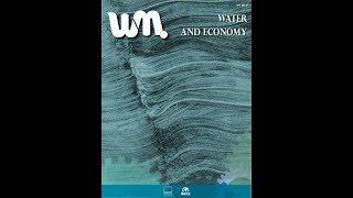Water Monogaphies Issue 4 - Water & Economy