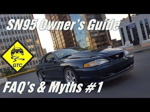 SN95 Owner's Guide: FAQ's and Myths #1