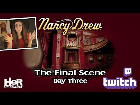 Nancy Drew: The Final Scene [Day Three: Twitch] | HeR Interactive