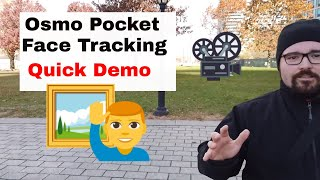 DJI OSMO POCKET - Quick Face Track Demo