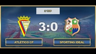AFL17. Portugal. Primera. Day 3. Atletico - Sporting Ideal