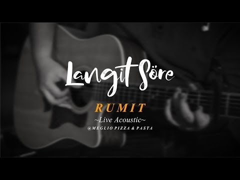 LANGIT SORE : RUMIT [ LIVE ACCOUSTIC - Meglio Sessions ]