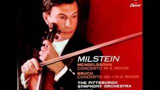 Mendelssohn / Nathan Milstein, 1954: Violin Concerto in E minor, Op. 64 - Movements 2, 3