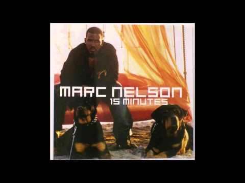 Marc Nelson - 15 Minutes Uncensored