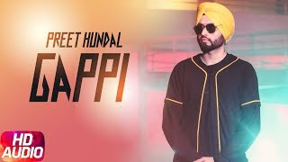 Gappi | Audio Song | Preet Hundal | Latest Punjabi Song 2018 | Speed Records