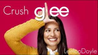 Glee Cast - Crush (HQ).flv