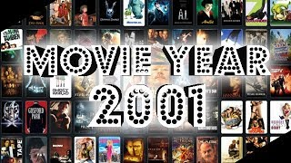 Retrospective: Movie Year 2001