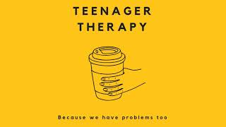 Only Child Syndrome | Ep. 6 Teenager Therapy