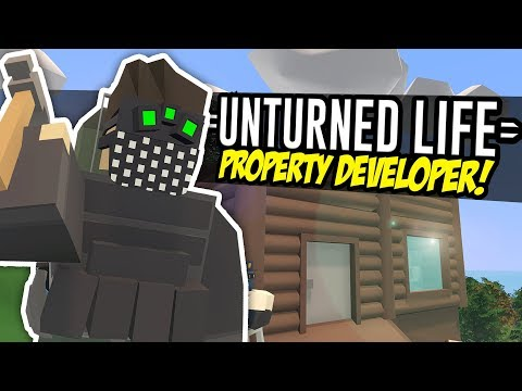 PROPERTY DEVELOPER - Unturned Life Roleplay #145