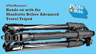 #TheMeasure: Hands-on with the Manfrotto Befree Advanced Travel Tripod