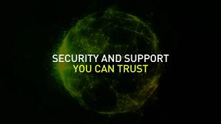 Security & support you can trust