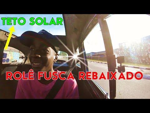 ROLÊ DE FUSCA REBAIXADO E TETO SOLAR=CRISPIM MOVIES