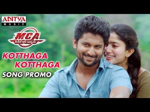 Kotthaga Kotthaga Song Promo | MCA Movie...
