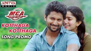 Kotthaga Kotthaga Song Promo | MCA Movie Songs | Nani, Sai Pallavi | DSP | Dil Raju | Sriram Venu