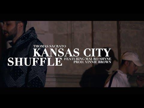 Thomas Sacrato - Kansas City Shuffle feat. Mauro Shyne (prod. Vinnie Brown)