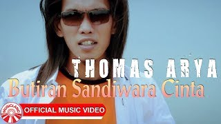 Thomas Arya Butiran Sandiwara Cinta Official Music Video HD