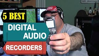 5 Best Digital Audio Recorder 2018 | Best Digital Audio Recorder Review | Top 5 Audio Recorder