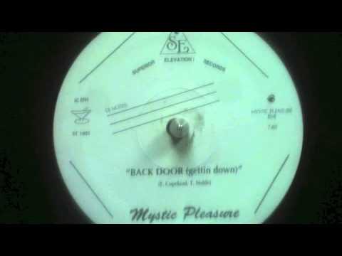 Mystic Pleasure Back Door Gettin Down Youtube
