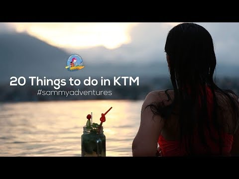 Sammy Adventures - 20 Fun Things To Do in Kathmandu   Season 2 - Episode 9