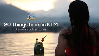 Sammy Adventures - 20 Fun Things To Do in Kathmandu | Season 2 - Episode 9