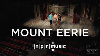 Mount Eerie: NPR Music Field Recordings